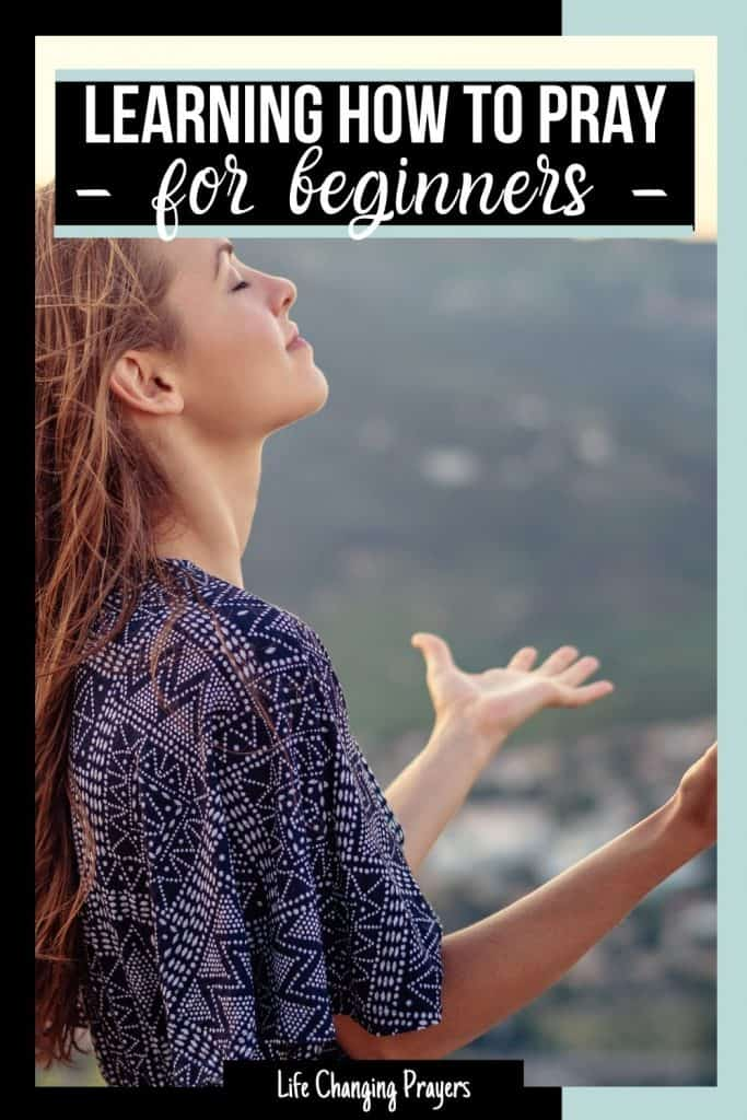 Learning how to pray as a beginner